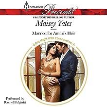 Married for Amari's Heir (       UNABRIDGED) by Maisey Yates Narrated by Rachel Fulginiti