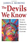 The Devils We Know: Us and Them in Am...