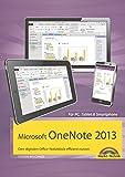 Microsoft OneNote 2013 Den digitalen Office-Notizblock effizient nutzen