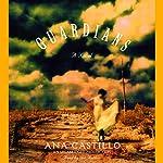 The Guardians | Ana Castillo