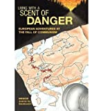 By Joanne Ivy Stankievich - Living with a Scent of Danger: European Adventures at the Fall of (2013-02-16) [Paperback]
