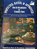 Inspected, Rated and Approved: Bed and Breakfasts and Country Inns 1994
