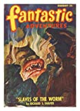 Fantastic Adventures, February 1948, Featuring *Slaves of the Worm* (Volume 10, No. 2)