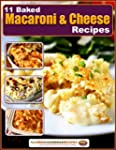 11 Baked Macaroni and Cheese Recipes