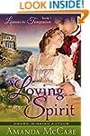 A Loving Spirit (Lessons in Temptatio...
