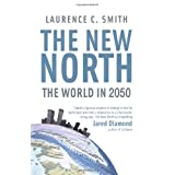 The New Northby Laurence Smith