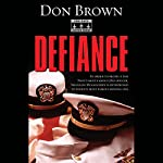 Defiance | Don Brown