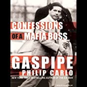 Gaspipe: Confessions of a Mafia Boss | [Philip Carlo]