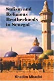 img - for Sufism and Religious Brotherhoods in Senegal by Khadim Mbacke (2005-01-31) book / textbook / text book