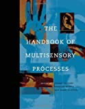 img - for The Handbook of Multisensory Processes (Bradford Books) book / textbook / text book