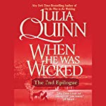 When He Was Wicked: The Epilogue II | Julia Quinn