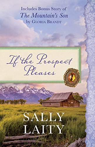 if-the-prospect-pleases-also-includes-bonus-story-of-the-mountains-son-by-gloria-brandt-english-edit