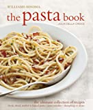 img - for The Pasta Book (Williams-Sonoma) book / textbook / text book