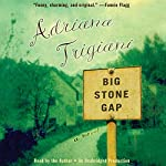 Big Stone Gap: A Novel | Adriana Trigiani