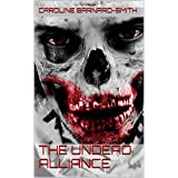 The Undead Allianceby Caroline Barnard-Smith
