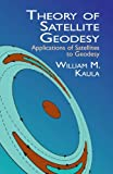 img - for By William M. Kaula Theory of Satellite Geodesy: Applications of Satellites to Geodesy (Dover Earth Science) book / textbook / text book