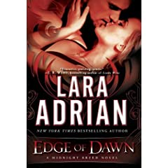 Edge of Dawn: A Midnight Breed Novel by Lara Adrian
