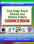 21st Century End Stage Renal Disease...