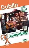 Le Routard Dublin 2014