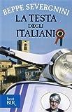La Testa Degli Italiani (8817022241) by Beppe Severgnini