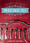 The Good Living Guide to Medicinal Te...