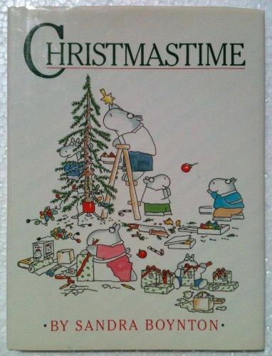 CHRISTMASTIME by Sandra Boynton (Author, Illustrator & Children's Clothes Designer) PDF