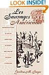 Les Sauvages Am�ricans: Representatio...