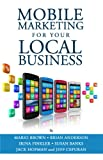 img - for Mobile Marketing for Your Local Business book / textbook / text book