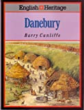 The English Heritage Book of Danebury (0713468866) by Cunliffe, Barry