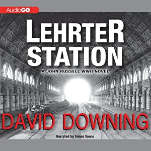 Lehrter Station: A John Russell WW II Novel, Book 5 | [David Downing]