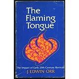 The flaming tongue;: The impact of twentieth century revivals,