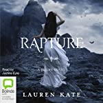 Rapture: A Fallen Novel, Book 4 (       UNABRIDGED) by Lauren Kate Narrated by Justine Eyre