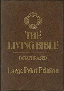 The Living Bible Paraphrased Large Print Edition border=