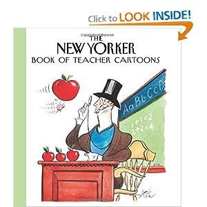 The New Yorker Book of Teacher Cartoons Robert Mankoff