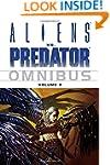 Aliens Vs. Predator Omnibus Volume 2:...