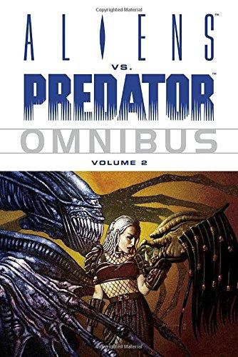 Aliens Vs. Predator Omnibus Volume 2: v. 2