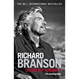 Losing My Virginity: The Autobiographyby Sir Richard Branson
