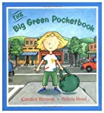 The Big Green Pocketbook (A Laura Geringer Book) (0060208481) by Ransom, Candice F.