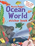 Maurice Pledger Ocean World (Maurice Pledger Sticker Books)