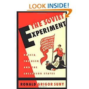Amazon.com: The Soviet Experiment: Russia, The USSR, and the Successor