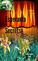 Esperanto Secrets (English Edition)