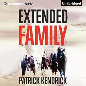 Extended Family | [Patrick Kendrick]