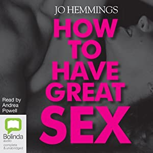 How to Have Great Sex Audiobook