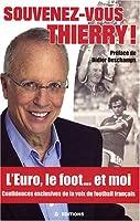 Souvenez-vous Thierry !