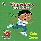 img - for Superhero Phonic Readers: Zain Zoom (Level 2) (Phonics) book / textbook / text book