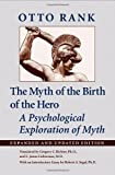 img - for The Myth of the Birth of the Hero: A Psychological Exploration of Myth book / textbook / text book