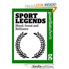 Sport Legends: Blood, Sweat and Brilliance (Guardian Shorts)