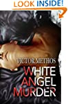 White Angel Murder - A Thriller (Jon...