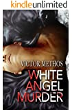 White Angel Murder - A Thriller (Jon Stanton Mysteries Book 1)