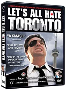Let's All Hate Toronto - DVD